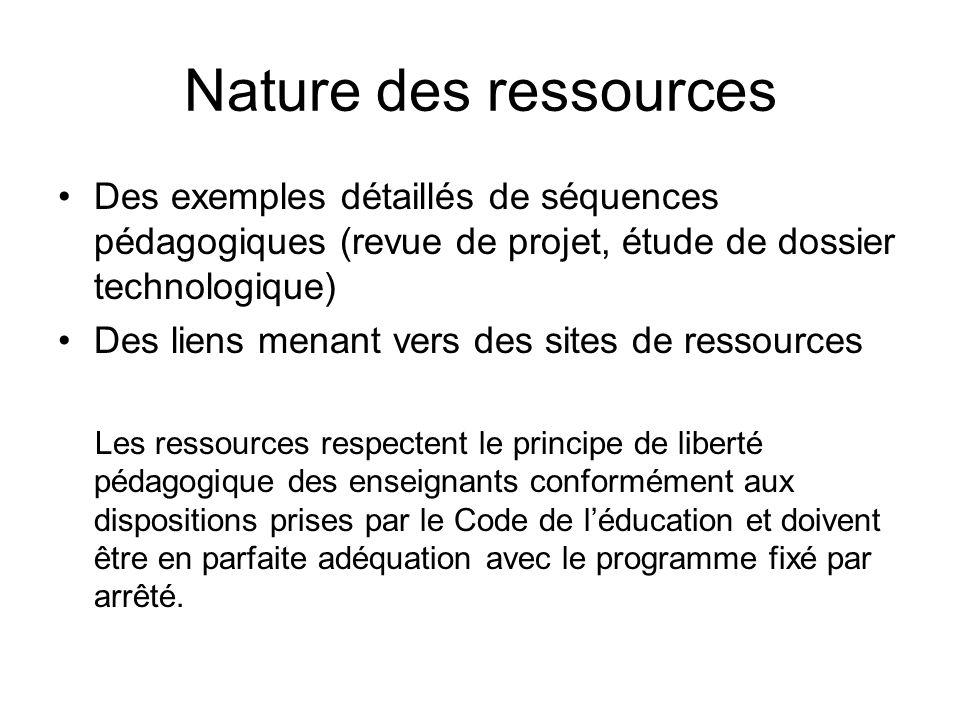 Nature des ressources Des exemples détaillés de séquences pédagogiques (revue de projet, étude de dossier technologique) Des liens menant vers des sit