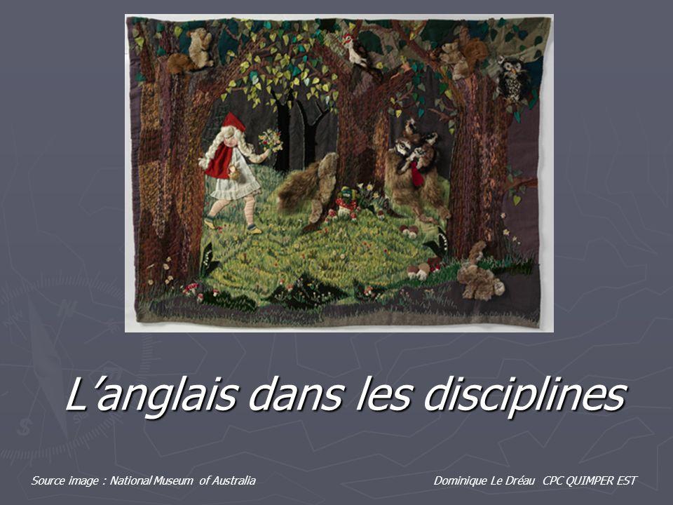 Langlais dans les disciplines Source image : National Museum of AustraliaDominique Le Dréau CPC QUIMPER EST