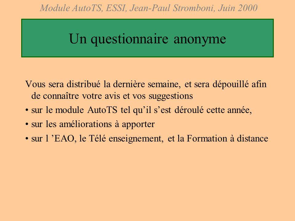 Module AutoTS, ESSI, Jean-Paul Stromboni, Juin 2000 Projet ESSI1 : Applet Java pour l Automatique Applet d AutoTS, première dune (longue) série ? –On