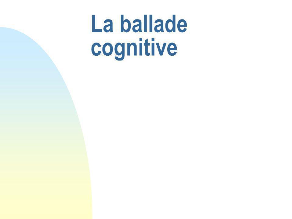 La ballade cognitive