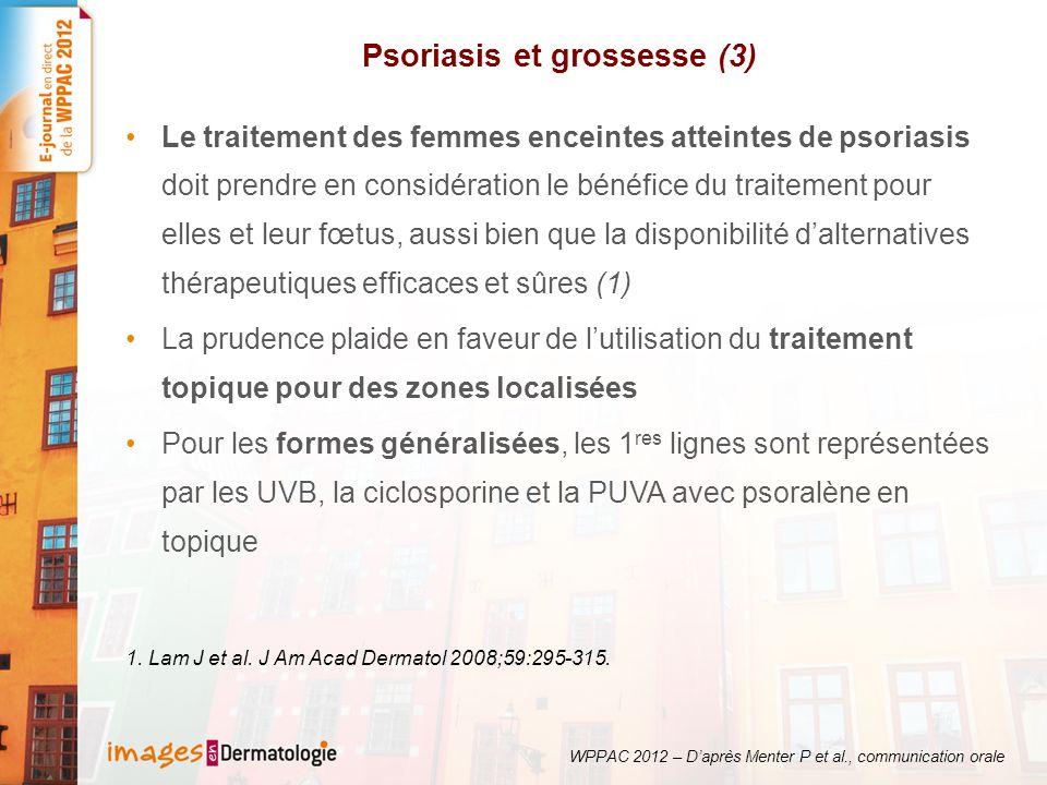 Psoriasis et grossesse (3) Le traitement des femmes enceintes atteintes de psoriasis doit prendre en considération le bénéfice du traitement pour elles et leur fœtus, aussi bien que la disponibilité dalternatives thérapeutiques efficaces et sûres (1) La prudence plaide en faveur de lutilisation du traitement topique pour des zones localisées Pour les formes généralisées, les 1 res lignes sont représentées par les UVB, la ciclosporine et la PUVA avec psoralène en topique 1.