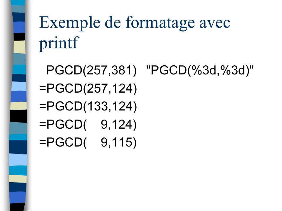 Exemple de formatage avec printf PGCD(257,381)