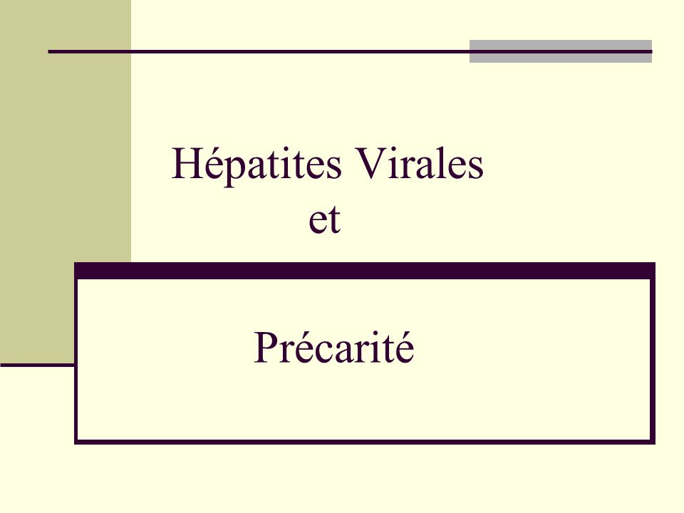 Hépatites Virales et Précarité