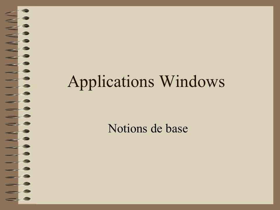 Applications Windows Notions de base