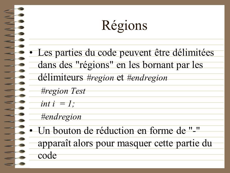 Régions Les parties du code peuvent être délimitées dans des