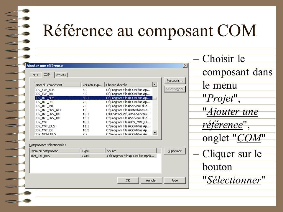 Référence au composant COM –Choisir le composant dans le menu