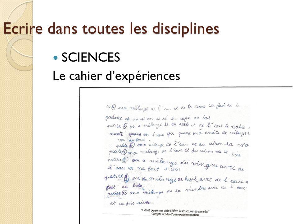 Ecrire dans toutes les disciplines SCIENCES Le cahier dexpériences