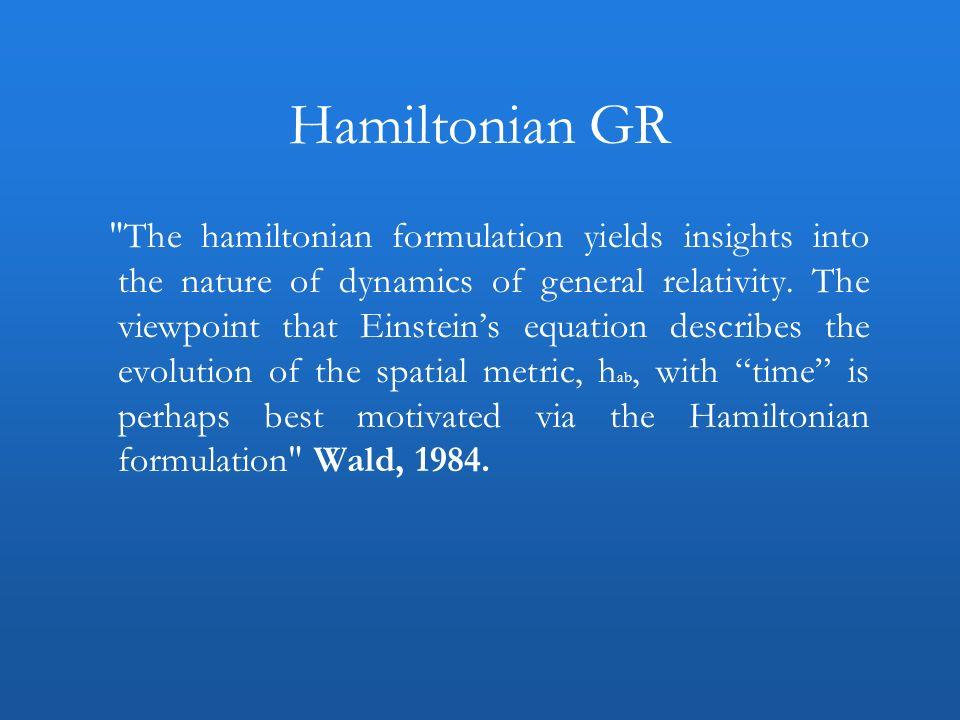 Hamiltonian GR