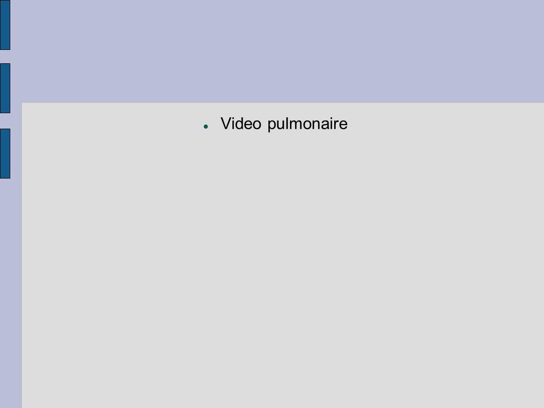 Video pulmonaire