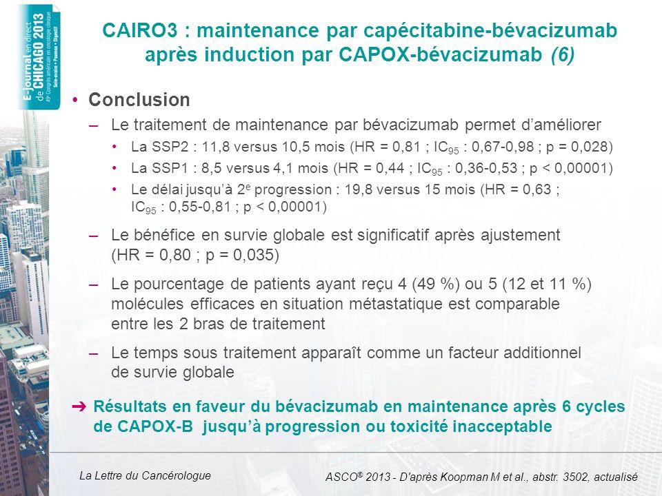 La Lettre du Cancérologue CAIRO3 : maintenance par capécitabine-bévacizumab après induction par CAPOX-bévacizumab (6) Conclusion –Le traitement de mai