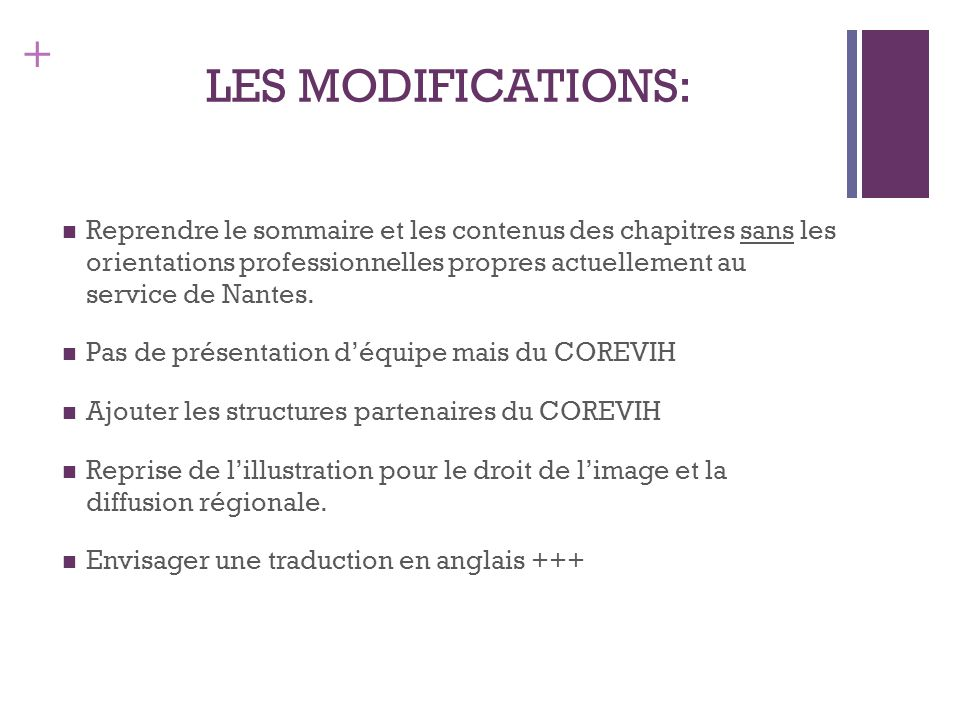 + LES MODIFICATIONS: Reprendre le sommaire et les contenus des chapitres sans les orientations professionnelles propres actuellement au service de Nantes.