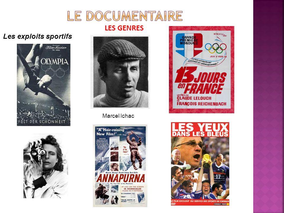 LES GENRES Les exploits sportifs Marcel Ichac