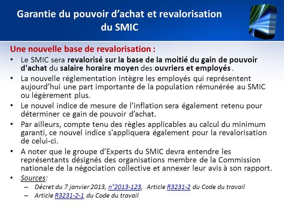 Garantie du pouvoir dachat et revalorisation du SMIC Une nouvelle base de revalorisation : Le SMIC sera revalorisé sur la base de la moitié du gain de
