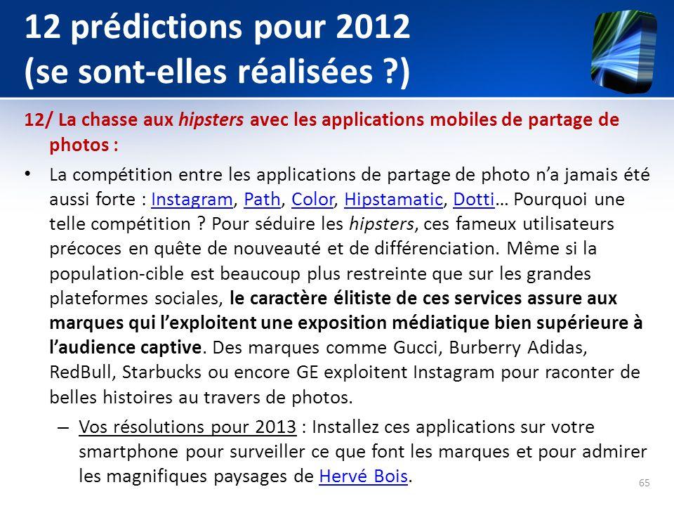 12 prédictions pour 2012 (se sont-elles réalisées ?) 12/ La chasse aux hipsters avec les applications mobiles de partage de photos : La compétition en