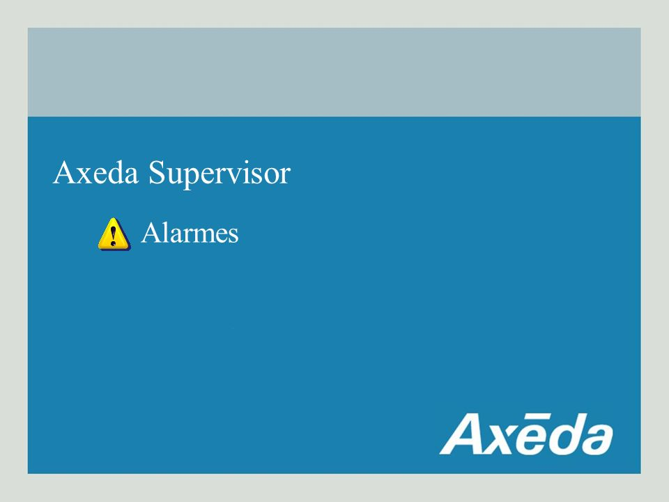 Alarmes Axeda Supervisor
