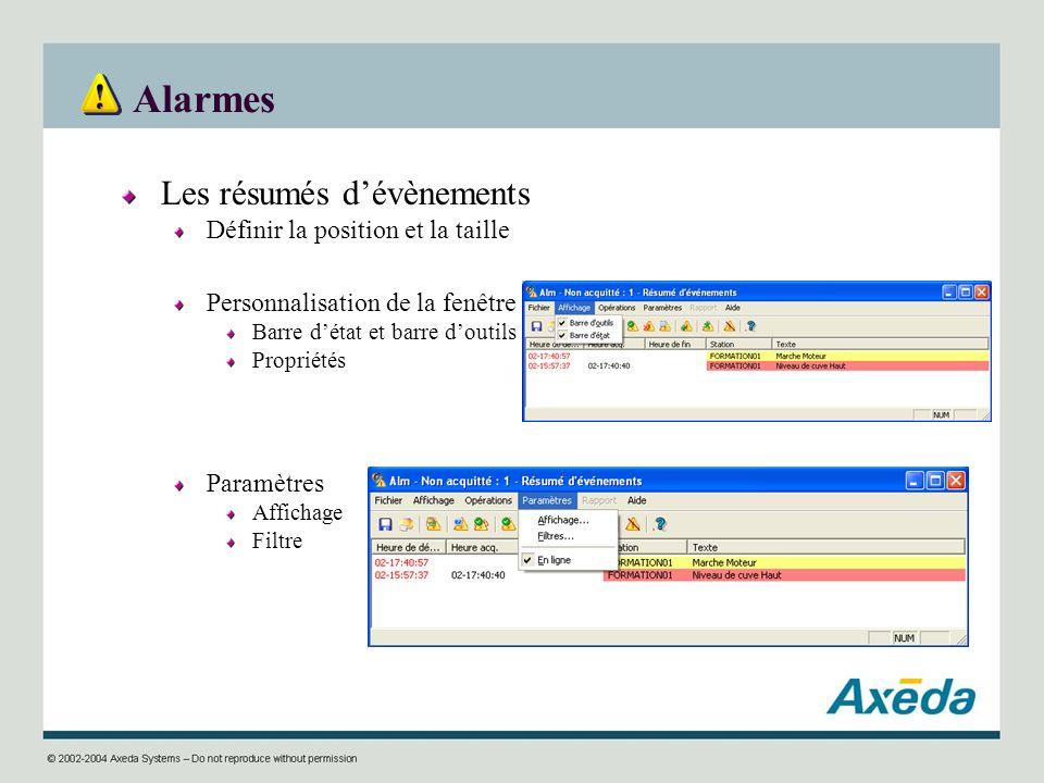 Alarmes Les résumés dévènements Définir la position et la taille Personnalisation de la fenêtre Barre détat et barre doutils Propriétés Paramètres Aff