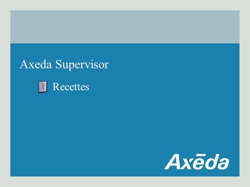 Recettes Axeda Supervisor