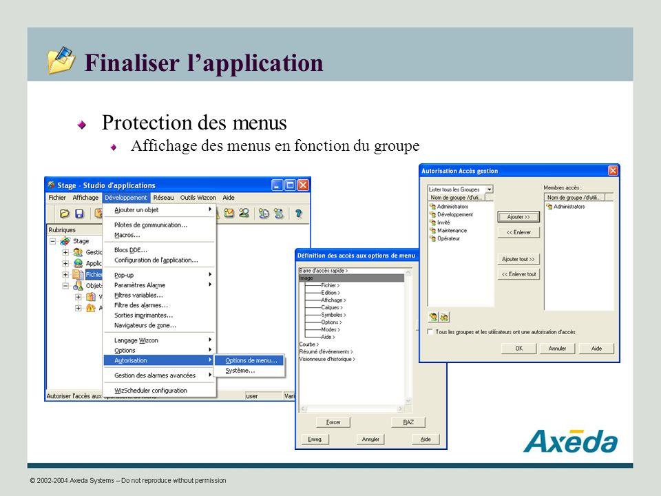 Finaliser lapplication Protection des menus Affichage des menus en fonction du groupe