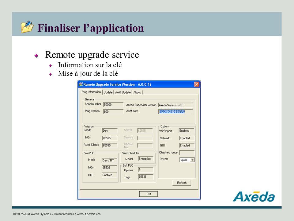 Finaliser lapplication Remote upgrade service Information sur la clé Mise à jour de la clé
