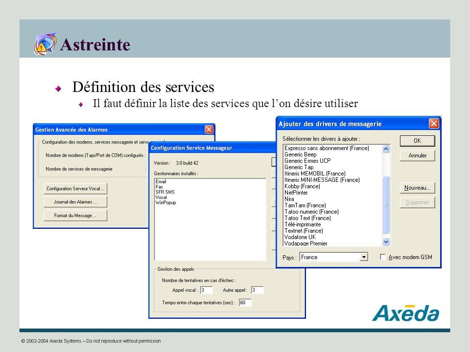 Astreinte Définition des services Il faut définir la liste des services que lon désire utiliser