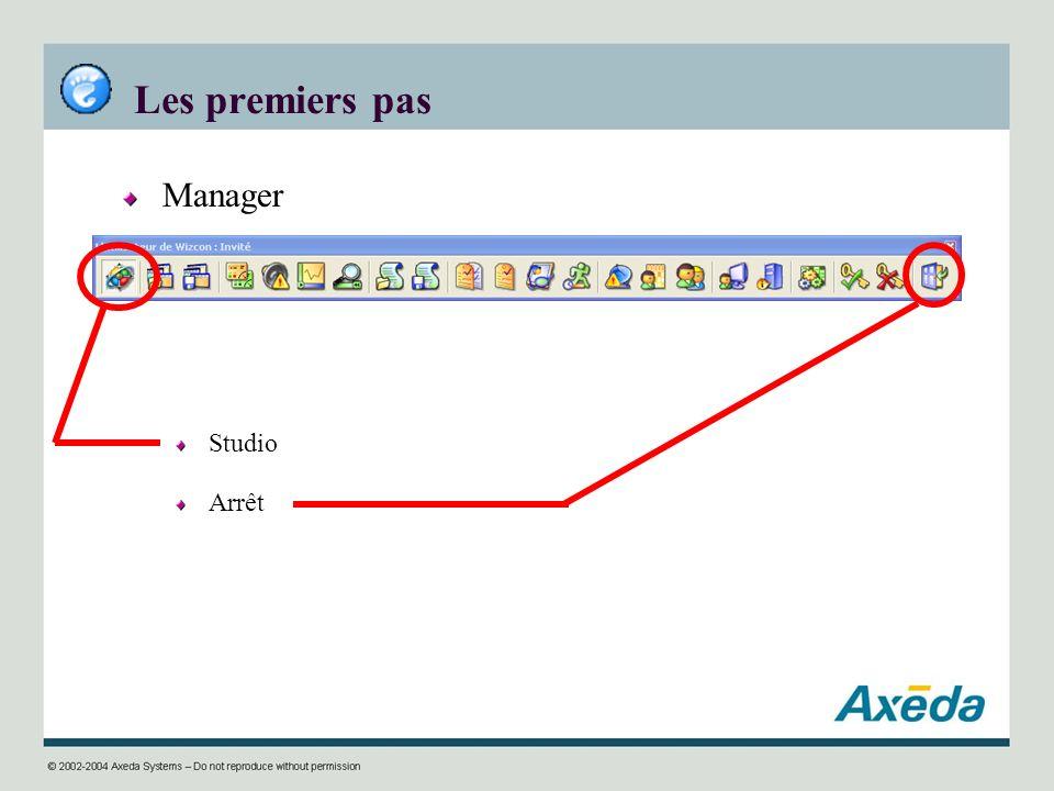 Les premiers pas Manager Studio Arrêt