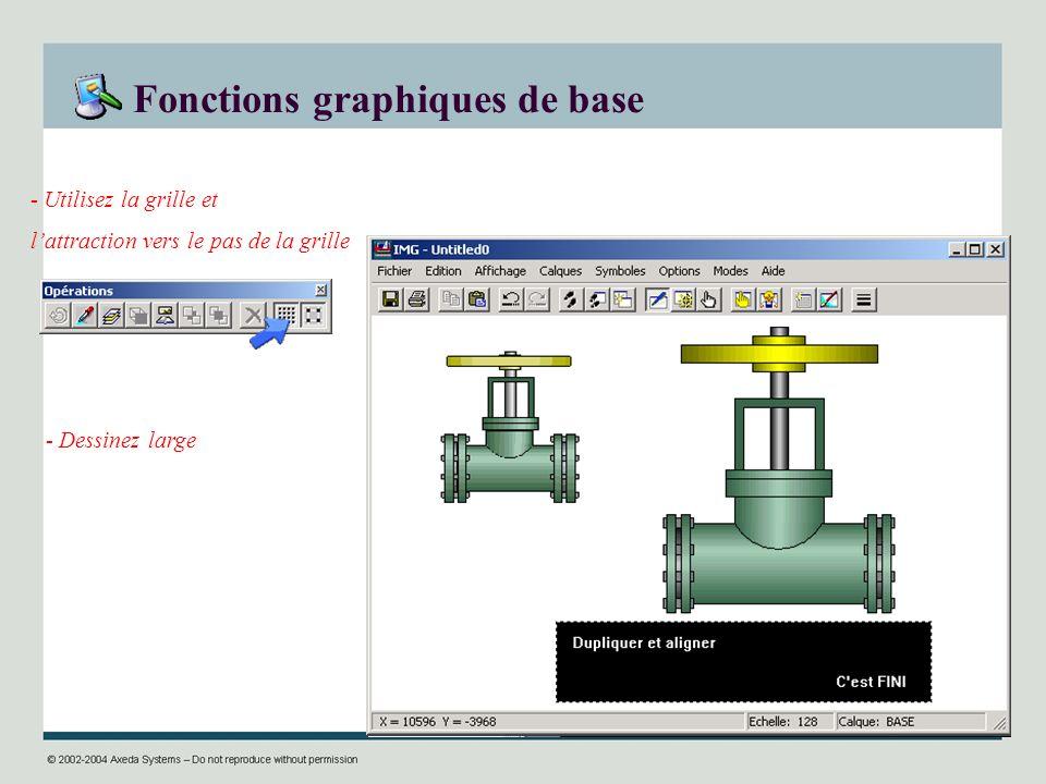 Fonctions graphiques de base - Utilisez la grille et lattraction vers le pas de la grille - Dessinez large