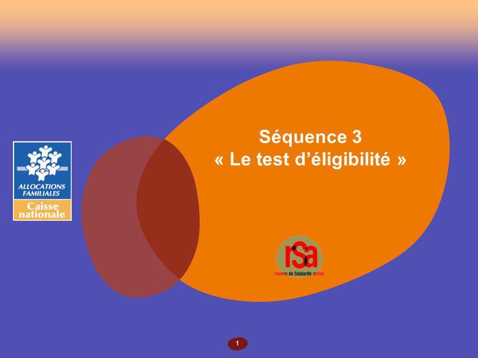 1 Séquence 3 « Le test déligibilité »