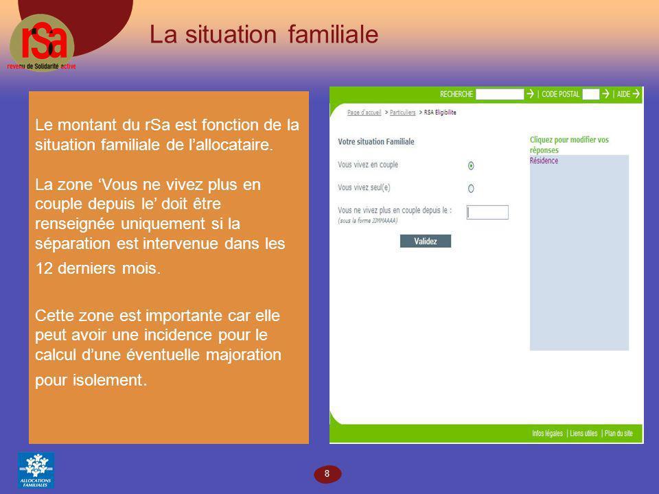 8 La situation familiale Le montant du rSa est fonction de la situation familiale de lallocataire.