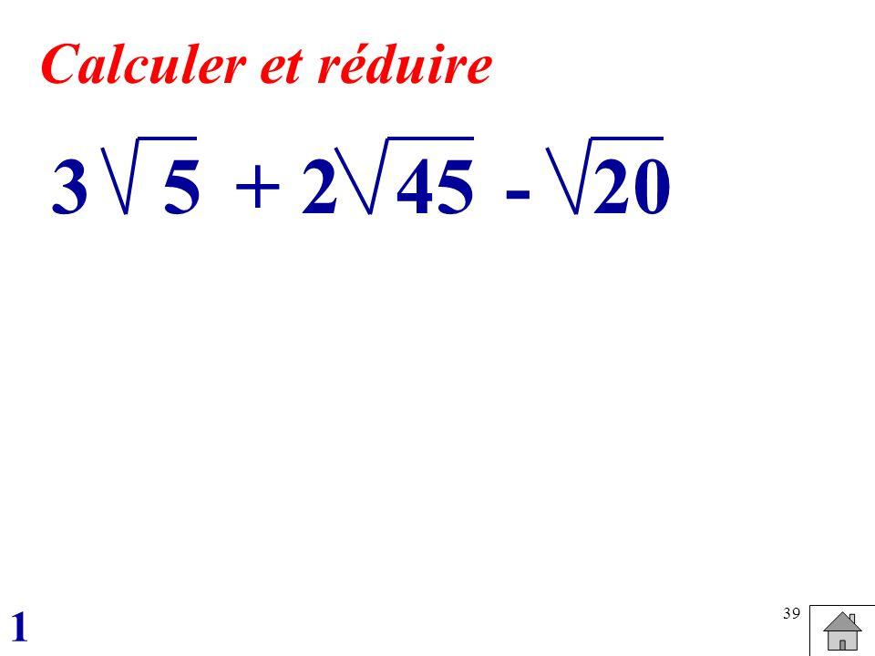 39 53+ 2-4520 Calculer et réduire 1