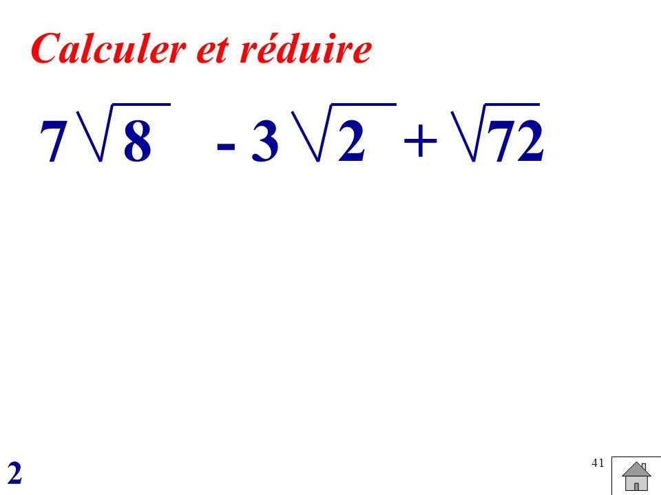 41 87- 3+272 Calculer et réduire 2