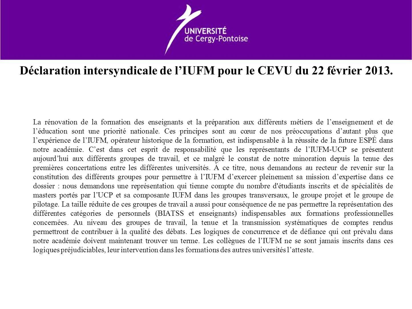 Déclaration intersyndicale de lIUFM pour le CEVU du 22 février 2013. La rénovation de la formation des enseignants et la préparation aux différents mé