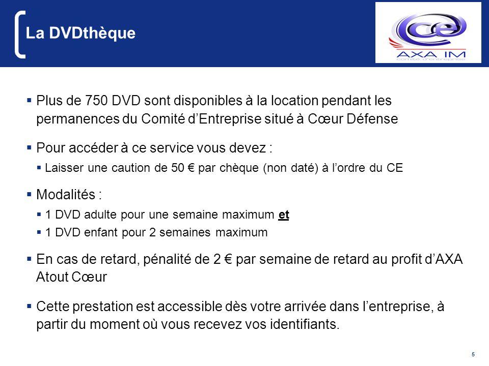 5 La DVDthèque Plus de 750 DVD sont disponibles à la location pendant les permanences du Comité dEntreprise situé à Cœur Défense Pour accéder à ce ser