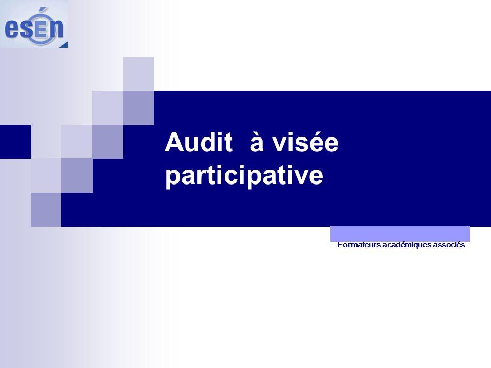 Audit à visée participative Formateurs académiques associés