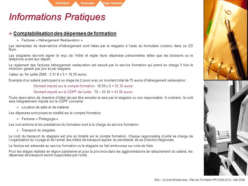 Elior - Division Entreprises - Plan de Formation RR 2009-2010 - Mai 2009 SommairePrécédentPage Suivante Informations Pratiques Comptabilisation des dé