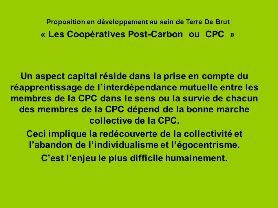 Un aspect capital réside dans la prise en compte du réapprentissage de linterdépendance mutuelle entre les membres de la CPC dans le sens ou la survie