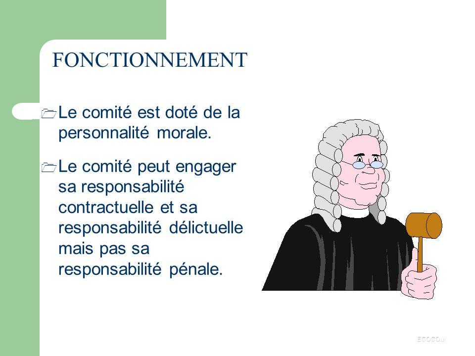 OBLIGATION DES MEMBRES DU C.E. ã Les membres du C.E. sont tenus : n au secret professionnel, n à la discrétion. ECOCOM