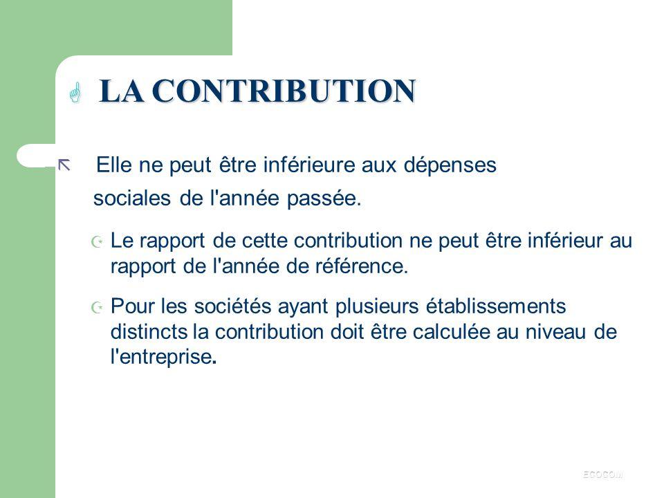 ã Le C.E. bénéficie : Z de la contribution financière de l'entreprise, Z du remboursement des primes d'assurance civile, Z des cotisations facultative