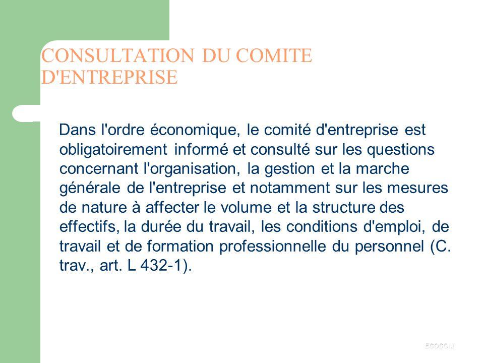 q OBLIGATION D'INFORMATION CONCERNANT : les documents économiques et financiers, le rapport d'ensemble sur l'activité, l'évolution de la rémunération