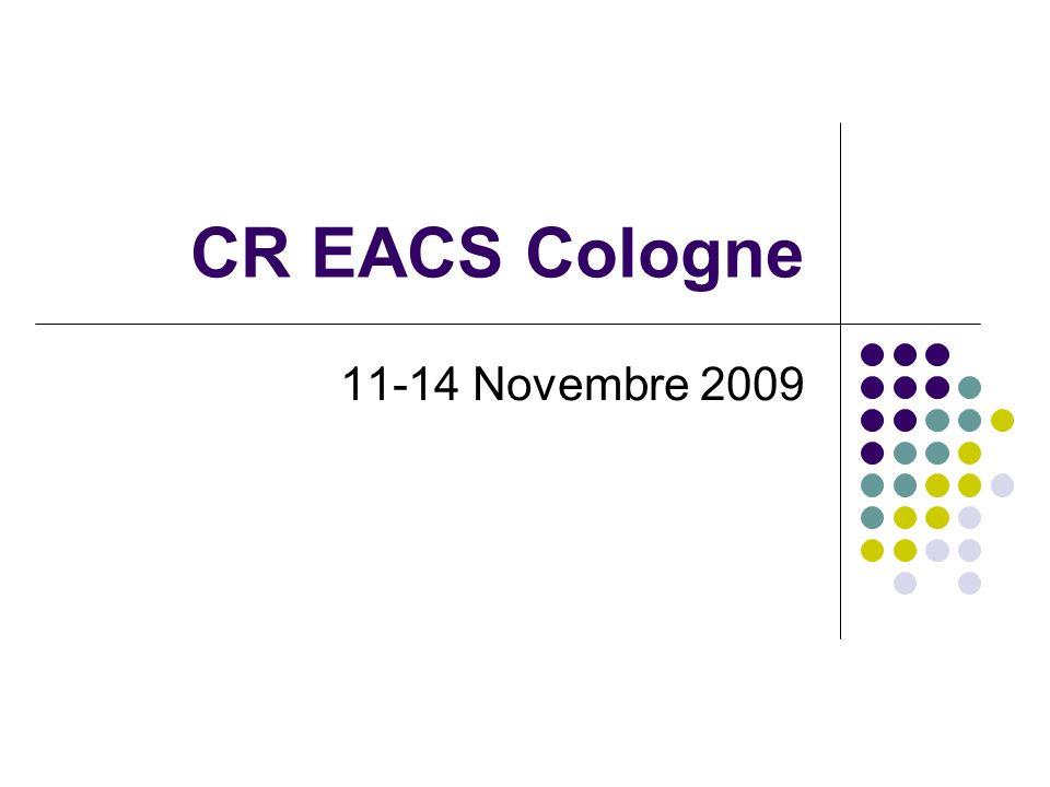 CR EACS Cologne 11-14 Novembre 2009