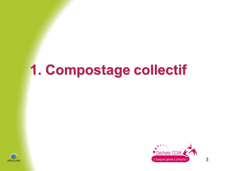 3 1. Compostage collectif