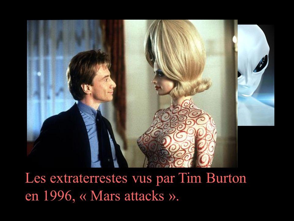 Les extraterrestes vus par Tim Burton en 1996, « Mars attacks ».