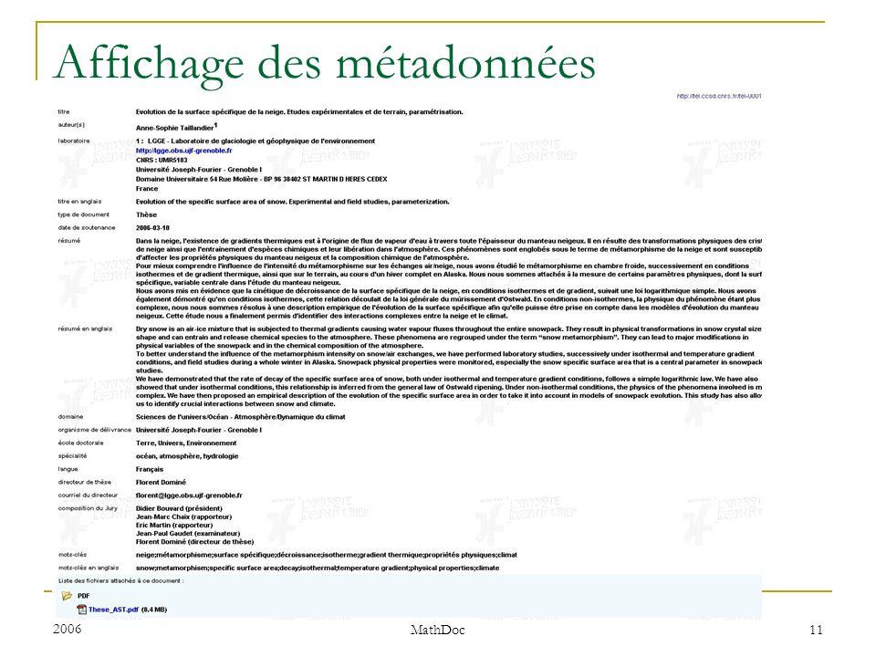 Réunion RUGBIS le 18 Mari 2006 Elizabeth CHERHAL-CLEVERLY, Cellule MathDoc 11 Affichage des métadonnées