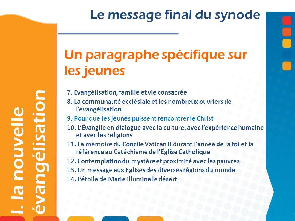 « LEglise est cet espace offert par le Christ dans lhistoire afin que nous puissions le rencontrer » message final n°3 I.