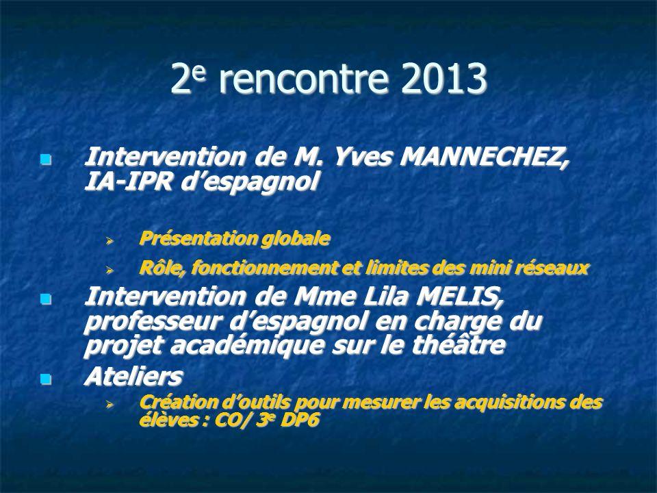 3 e rencontre le 7 juin 2013 Intervention de M.