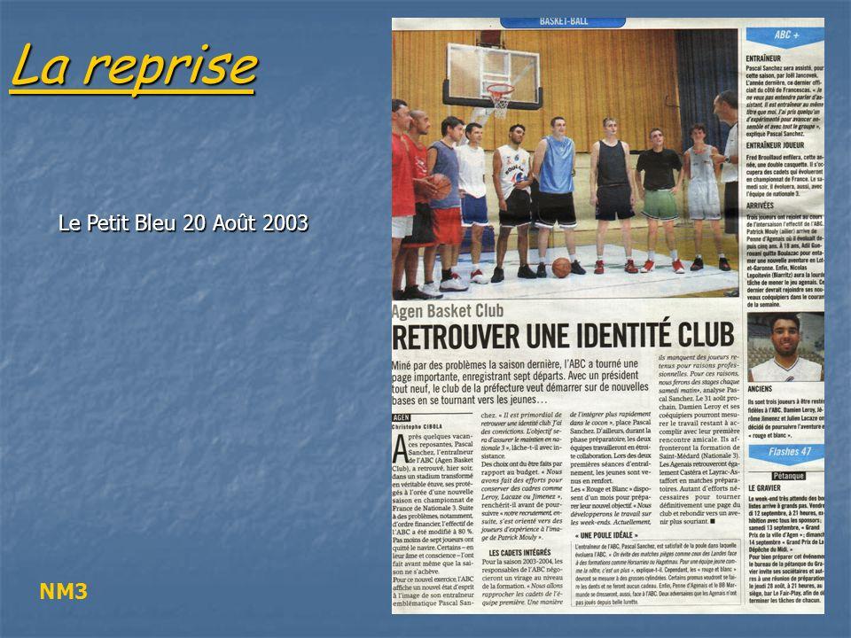 La reprise Le Petit Bleu 26 Août 2003 Cadets France
