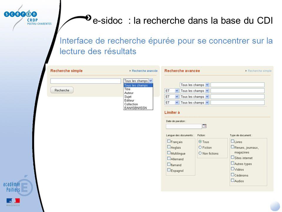 Interface de recherche épurée pour se concentrer sur la lecture des résultats e-sidoc : la recherche dans la base du CDI