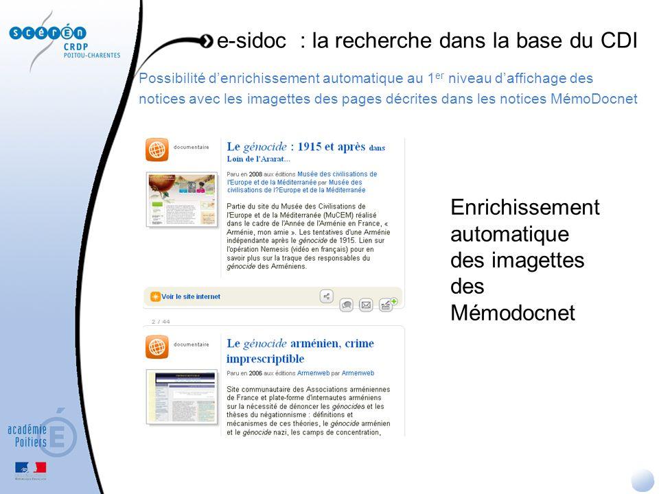 Possibilité denrichissement automatique au 1 er niveau daffichage des notices avec les imagettes des pages décrites dans les notices MémoDocnet e-sido