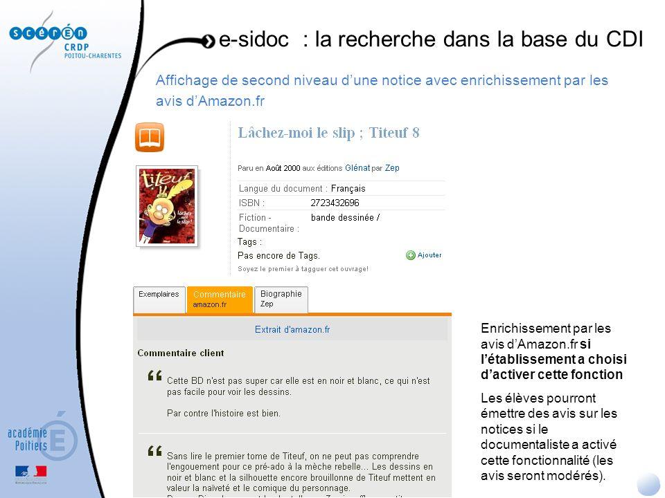 Affichage de second niveau dune notice avec enrichissement par les avis dAmazon.fr e-sidoc : la recherche dans la base du CDI Enrichissement par les a