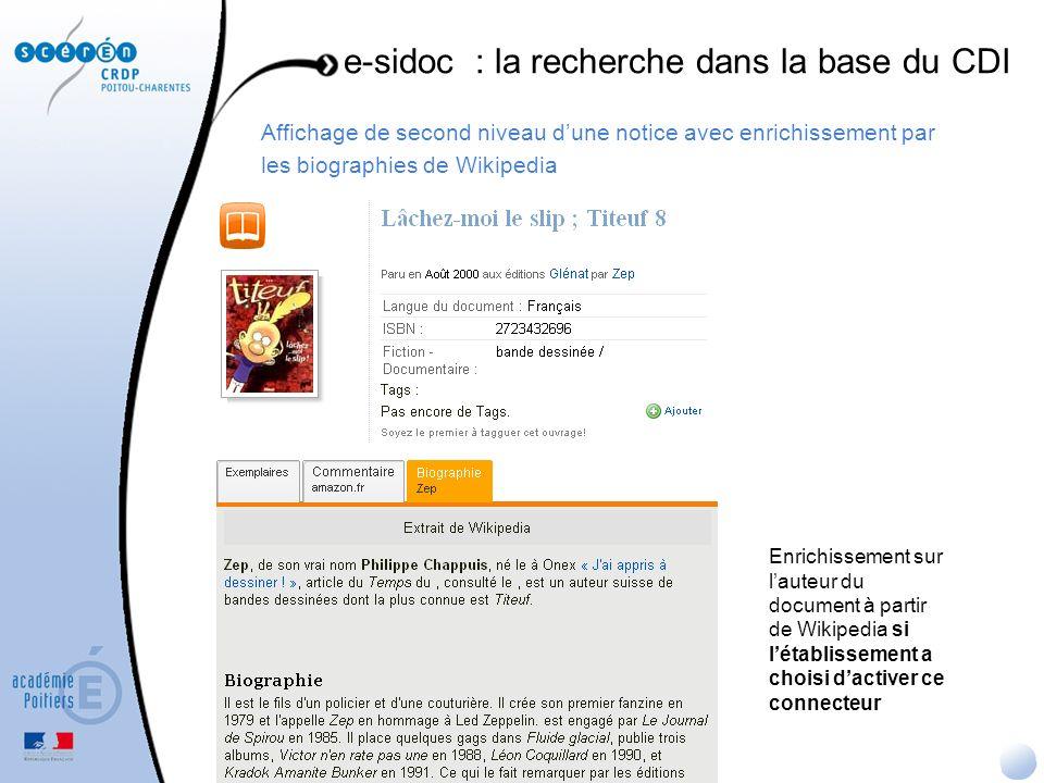 Affichage de second niveau dune notice avec enrichissement par les biographies de Wikipedia e-sidoc : la recherche dans la base du CDI Enrichissement