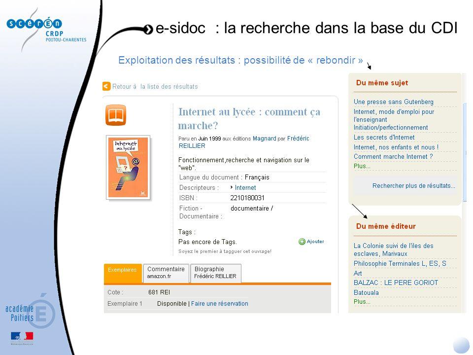 Exploitation des résultats : possibilité de « rebondir » e-sidoc : la recherche dans la base du CDI